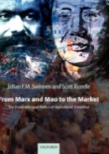 Обложка книги  - From Marx and Mao to the Market: The Economics and Politics of Agricultural Transition