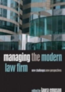 Обложка книги  - Managing the Modern Law Firm: New Challenges, New Perspectives