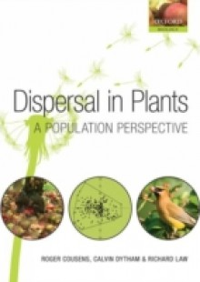 Обложка книги  - Dispersal in Plants: A Population Perspective