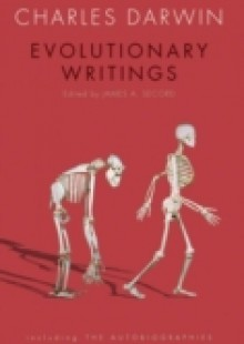 Обложка книги  - Evolutionary Writings: including the Autobiographies