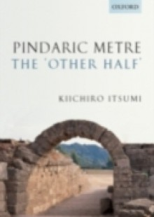 Обложка книги  - Pindaric Metre: The 'Other Half'