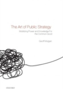 Обложка книги  - Art of Public Strategy: Mobilizing Power and Knowledge for the Common Good