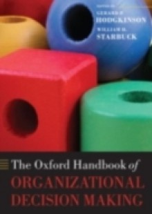 Обложка книги  - Oxford Handbook of Organizational Decision Making
