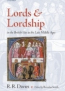 Обложка книги  - Lords and Lordship in the British Isles in the Late Middle Ages