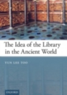 Обложка книги  - Idea of the Library in the Ancient World