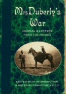 Обложка книги  - Mrs Duberly's War: Journal and Letters from the Crimea, 1854-6