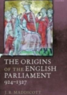 Обложка книги  - Origins of the English Parliament, 924-1327