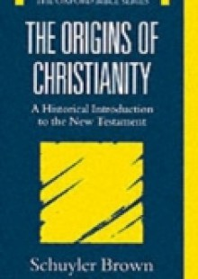 Обложка книги  - Origins of Christianity: A Historical Introduction to the New Testament