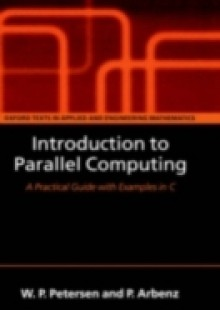 Обложка книги  - Introduction to Parallel Computing: A practical guide with examples in C
