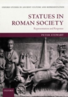 Обложка книги  - Statues in Roman Society: Representation and Response