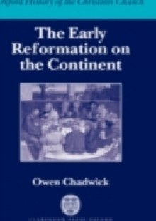Обложка книги  - Early Reformation on the Continent