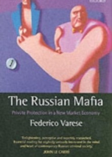 Обложка книги  - Russian Mafia: Private Protection in a New Market Economy