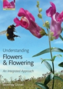 Обложка книги  - Understanding Flowers and Flowering An integrated approach