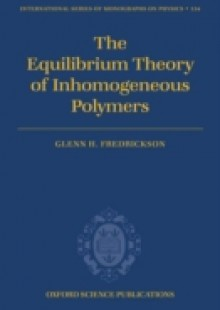 Обложка книги  - Equilibrium Theory of Inhomogeneous Polymers