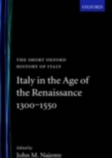 Обложка книги  - Italy in the Age of the Renaissance 1300-1550