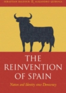 Обложка книги  - Reinvention of Spain: Nation and Identity since Democracy