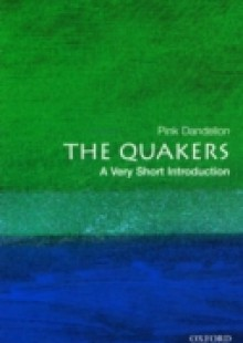 Обложка книги  - Quakers: A Very Short Introduction