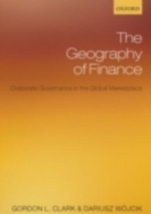 Обложка книги  - Geography of Finance: Corporate Governance in the Global Marketplace