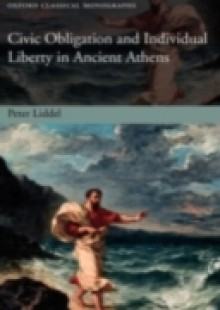 Обложка книги  - Civic Obligation and Individual Liberty in Ancient Athens