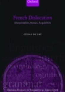 Обложка книги  - French Dislocation: Interpretation, Syntax, Acquisition