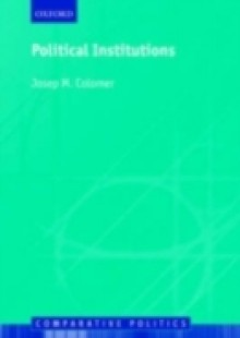 Обложка книги  - Political Institutions Democracy and Social Choice