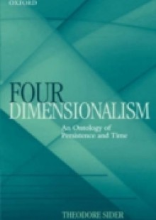 Обложка книги  - Four-Dimensionalism: An Ontology of Persistence and Time