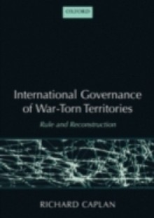 Обложка книги  - International Governance of War-Torn Territories: Rule and Reconstruction