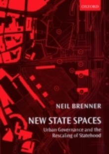 Обложка книги  - New State Spaces: Urban Governance and the Rescaling of Statehood