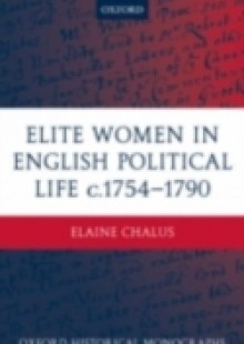 Обложка книги  - Elite Women in English Political Life c.1754-1790