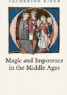 Обложка книги  - Magic and Impotence in the Middle Ages