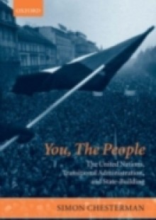 Обложка книги  - You, The People: The United Nations, Transitional Administration, and State-Building