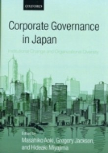 Обложка книги  - Corporate Governance in Japan: Institutional Change and Organizational Diversity