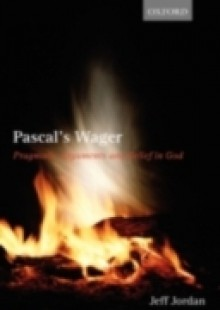Обложка книги  - Pascal's Wager: Pragmatic Arguments and Belief in God