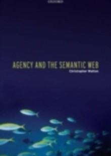 Обложка книги  - Agency and the Semantic Web