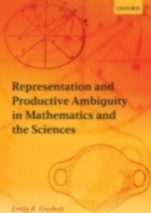 Обложка книги  - Representation and Productive Ambiguity in Mathematics and the Sciences
