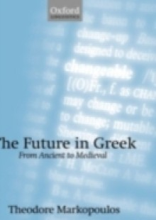 Обложка книги  - Future in Greek: From Ancient to Medieval