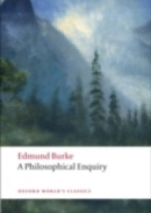 Обложка книги  - Philosophical Enquiry into the Origin of Our Ideas of the Sublime and Beautiful