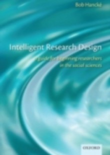 Обложка книги  - Intelligent Research Design: A Guide for Beginning Researchers in the Social Sciences