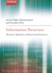 Обложка книги  - Information Structure: Theoretical, Typological, and Experimental Perspectives