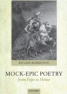 Обложка книги  - Mock-Epic Poetry from Pope to Heine