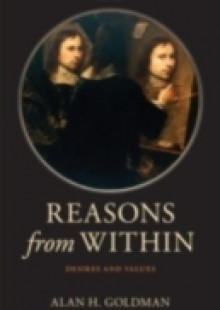 Обложка книги  - Reasons from Within: Desires and Values