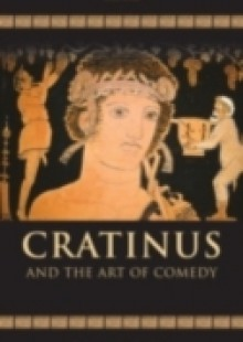 Обложка книги  - Cratinus and the Art of Comedy