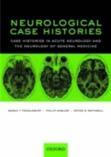 Обложка книги  - Neurological Case Histories: Case Histories in Acute Neurology and the Neurology of General Medicine