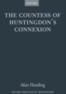 Обложка книги  - Countess of Huntingdon's Connexion: A Sect in Action in Eighteenth-Century England