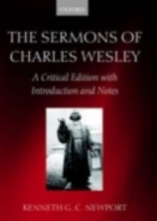 Обложка книги  - Sermons of Charles Wesley: A Critical Edition with Introduction and Notes