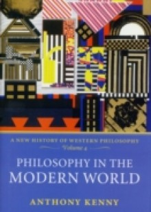 Обложка книги  - Philosophy in the Modern World: A New History of Western Philosophy, Volume 4