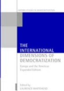 Обложка книги  - International Dimensions of Democratization: Europe and the Americas