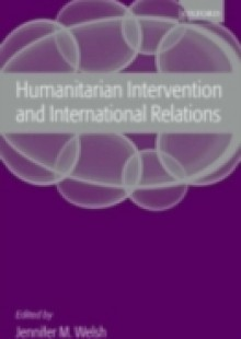 Обложка книги  - Humanitarian Intervention and International Relations