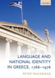 Обложка книги  - Language and National Identity in Greece, 1766-1976