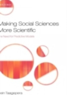 Обложка книги  - Making Social Sciences More Scientific: The Need for Predictive Models